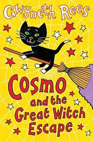Buy Cosmo and the Great Witch Escape by Gwyneth Rees online in india - Bookchor | 9780330437332