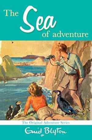 Buy Sea of Adventure by Enid Blyton online in india - Bookchor | 9780330448369
