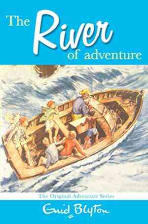 Buy The River of Adventure by Enid Blyton online in india - Bookchor | 9780330448383