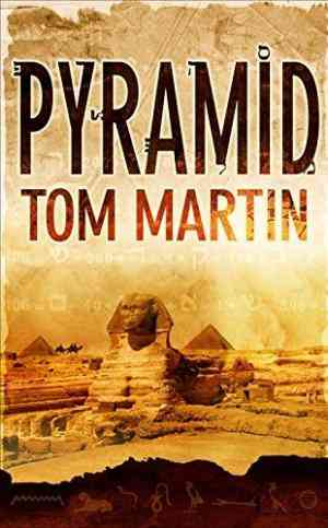 Buy Pyramid by Tom Martin online in india - Bookchor | 9780330452113
