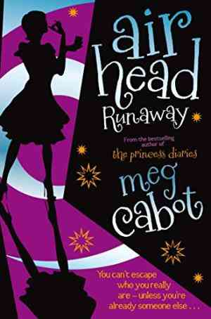 Buy Airhead by Meg Cabot online in india - Bookchor | 9780330453844