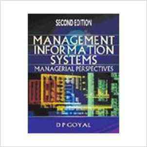Buy Management Information Systems: Managerial Perspectives, 2E by Goyal online in india - Bookchor   9781403930996