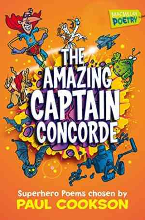 Buy Amazing Captain Concorde by Paul Cookson online in india - Bookchor | 9781447201724