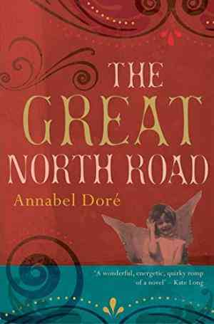 Buy The Great North Road by Annabel Dore online in india - Bookchor | 9780230531277