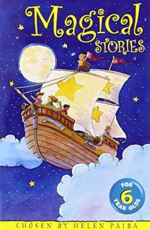 Buy Magical Stories for 6 Year Olds by Helen Paiba online in india - Bookchor | 9780330368582