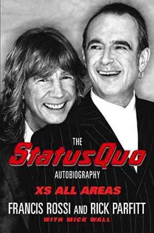 Buy XS All Areas: The Status Quo Autobiography by Francis Rossi online in india - Bookchor | 9780330419628