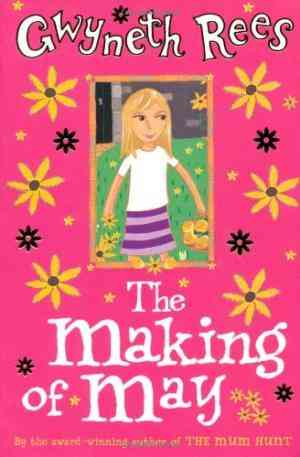 Buy The Making of May by Gwyneth Rees online in india - Bookchor | 9780330437325