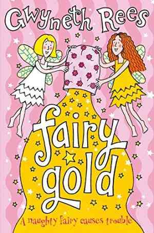 Buy Fairy Gold by Gwyneth Rees online in india - Bookchor   9780330439381