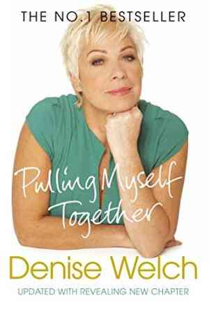 Buy Pulling Myself Together by Denise Welch online in india - Bookchor | 9780330513012