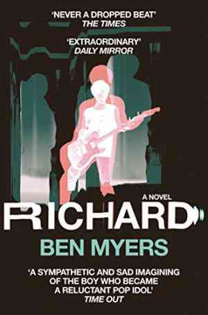 Buy Richard by Ben Myers online in india - Bookchor   9780330517041
