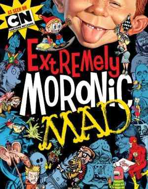 Buy Extremely Moronic Mad by The Usual Gang of Idiots , Usual Gang of Idiots COR online in india - Bookchor | 9781401238612