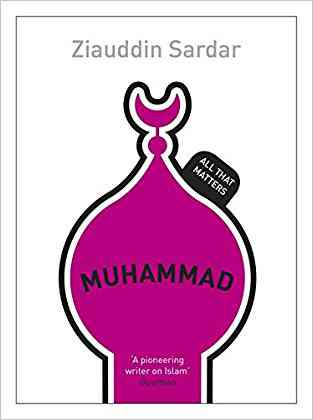 Buy Muhammed: All That Matters by Ziauddin Sardar online in india - Bookchor   9781444154627