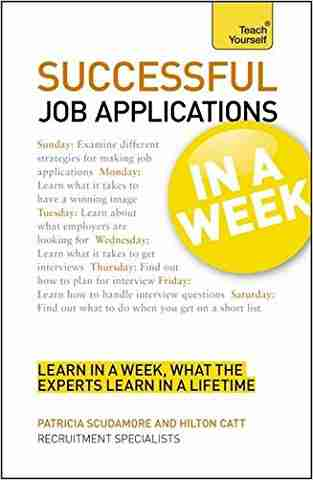 Buy Successful Job Applications in a Week a Teach Yourself Guide by Patricia Scudamore online in india - Bookchor | 9781444158892