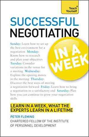 Buy Successful Negotiating in a Week a Teach Yourself Guide by Peter Fleming , Fleming , Peter R Fleming , Peter Fleming online in india - Bookchor   9781444158953