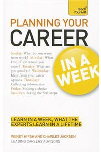 Buy Planning Your Career in a Week a Teach Yourself Guide by Charles Jackson , Wendy Hirsh , Hirsh online in india - Bookchor | 9781444159226