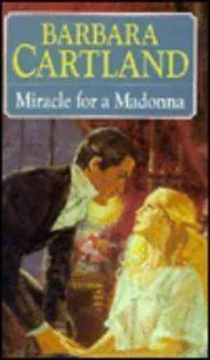Buy Miracle for a Madonna by Barbara Cartland online in india - Bookchor   9780750511087