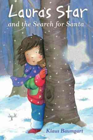Buy Lauras Star and the Search for Santa by Klaus Baumgart online in india - Bookchor | 9781845064181