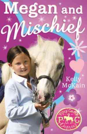 Buy Megan and Mischief by Kelly McKain online in india - Bookchor   9781847150066