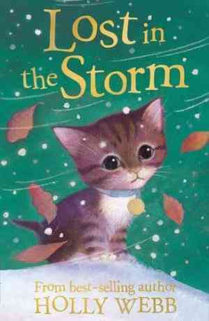 Buy Lost in the Storm by Holly Webb online in india - Bookchor | 9781847150240