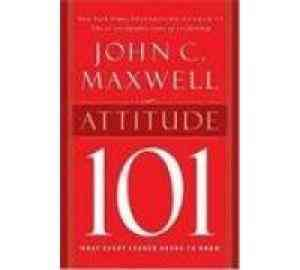 Buy Attitude 101 by John C Maxwell online in india - Bookchor | 9788178092089