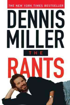 Buy The Rants by Dennis Miller online in india - Bookchor | 9780385478021