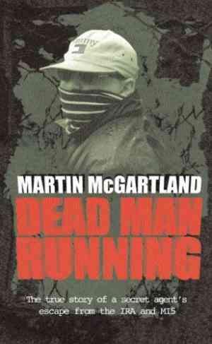 Buy Dead Man Running by Martin McGartland online in india - Bookchor | 9781840182767