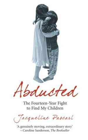 Buy Abducted by Jacqueline Pascarl online in india - Bookchor | 9781845963033