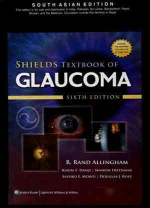Buy Shields Textbook Of Glaucoma , 6 e by Allingham online in india - Bookchor | 9788184734300