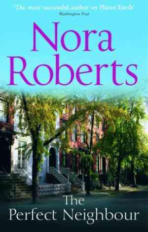 Buy Perfect Neighbour by Nora Roberts online in india - Bookchor   9780263885286