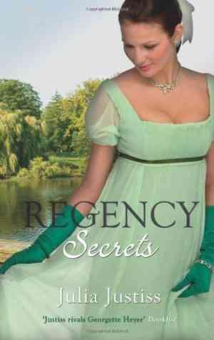 Buy Regency Secrets. by Julia Justiss online in india - Bookchor | 9780263887327
