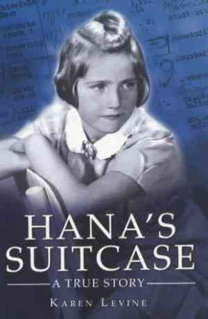 Buy Hanas Suitcase: A True Story by Karen Levine online in india - Bookchor | 9780237526306