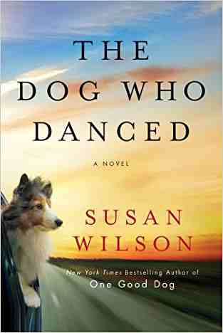 Buy Dog Who Danced by Susan Wilson online in india - Bookchor | 9781250011800