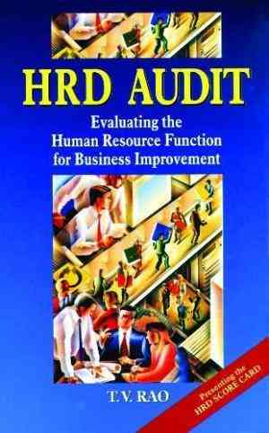Buy Hrd Audit Evaluating the Human Resource Function for Business Improvement by T.V. Rao online in india - Bookchor | 9780761993506