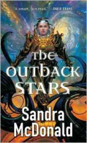 Buy The Outback Stars by Sandra McDonald online in india - Bookchor   9780765355553