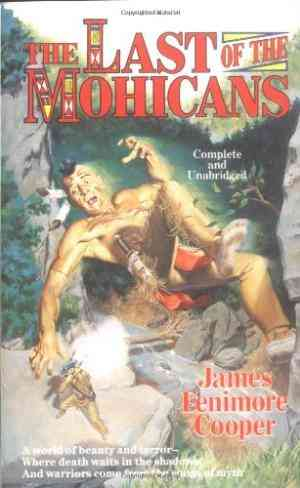 Buy The Last of the Mohicans: A Narrative of 1757 by James Fenimore Cooper online in india - Bookchor   9780812522976