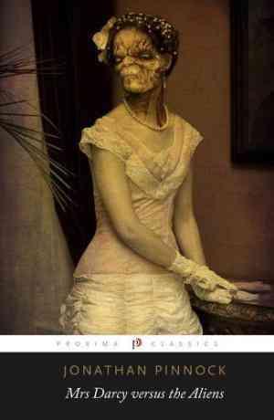 Buy Mrs Darcy Versus the Aliens by Jonathan Pinnock , Jon Pinnock online in india - Bookchor   9781907773136