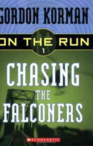 Buy Chasing the Falconers by Gordon Korman online in india - Bookchor | 9780439651363