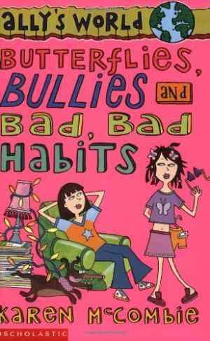 Buy Butterflies, Bullies and Bad Bad Habits by Karen McCombie online in india - Bookchor   9780439998703