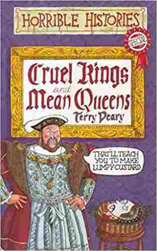 Buy Cruel Kings and Mean Queens by Terry Deary online in india - Bookchor   9780590542098