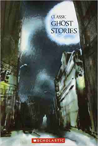 Buy Classic Ghost Stories by Kunal Kundu online in india - Bookchor   9788176559157