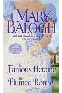 The Famous HeroineThe Plumed Bonnet