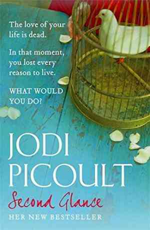 Buy Second Glance by Jodi Picoult online in india - Bookchor | 9780340897263