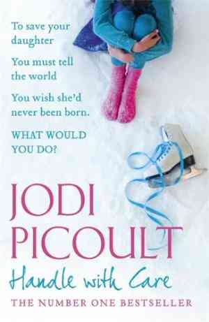 Buy Handle with Care by Jodi Picoult online in india - Bookchor | 9780340979037