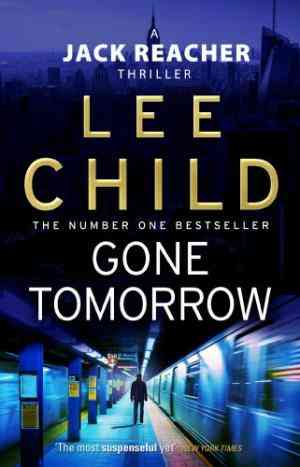 Buy Gone Tomorrow by Lee Child online in india - Bookchor | 9780553824698