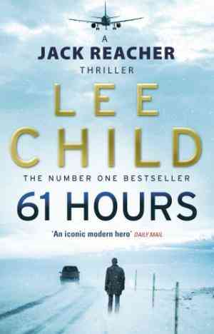 Buy 61 Hours by Lee Child online in india - Bookchor | 9780553825565