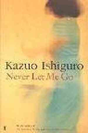 Buy Never Let Me Go by Kazuo Ishiguro online in india - Bookchor | 9780571224128