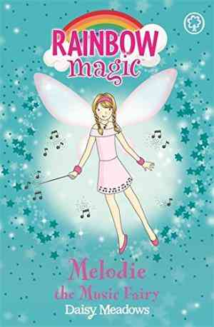 Buy Melodie the Music Fairy by Daisy Meadows online in india - Bookchor   9781843628194