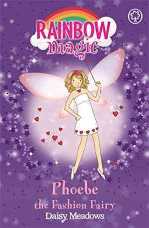 Buy Phoebe the Fashion Fairy by Daisy Meadows online in india - Bookchor   9781843628231