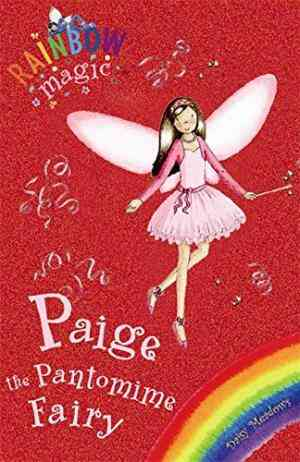 Buy Paige the Pantomime Fairy by Daisy Meadows online in india - Bookchor   9781846162091