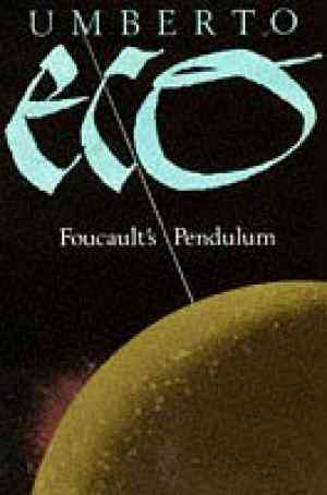 Buy Foucaults Pendulum by Umberto Eco online in india - Bookchor   9780330314978